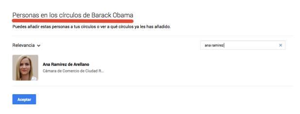 Ana Ramírez de Arellano en los círculos de Google Plus del Presidente de USA  Barack Obama.