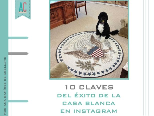 10 Claves del éxito de la Casa Blanca en Instagram
